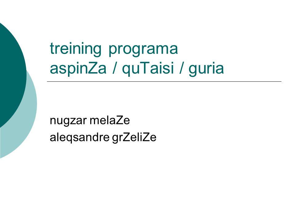 treining programa aspinZa / quTaisi / guria