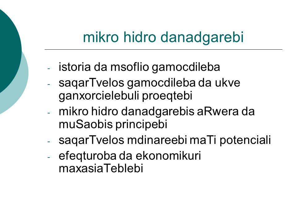 mikro hidro danadgarebi
