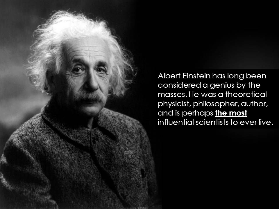 Albert Einstein has long been considered a genius by the masses