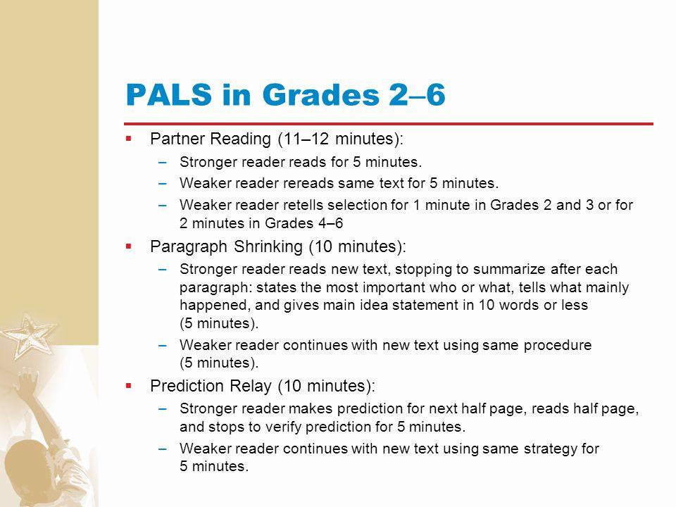 PALS in Grades 2–6 Partner Reading (11–12 minutes):