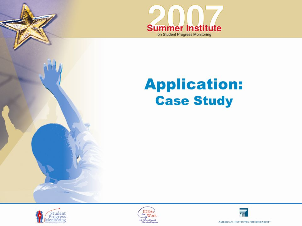 Application: Case Study