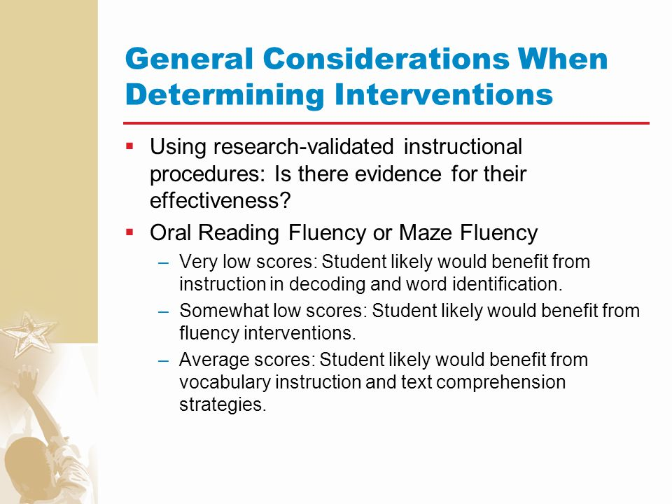 General Considerations When Determining Interventions