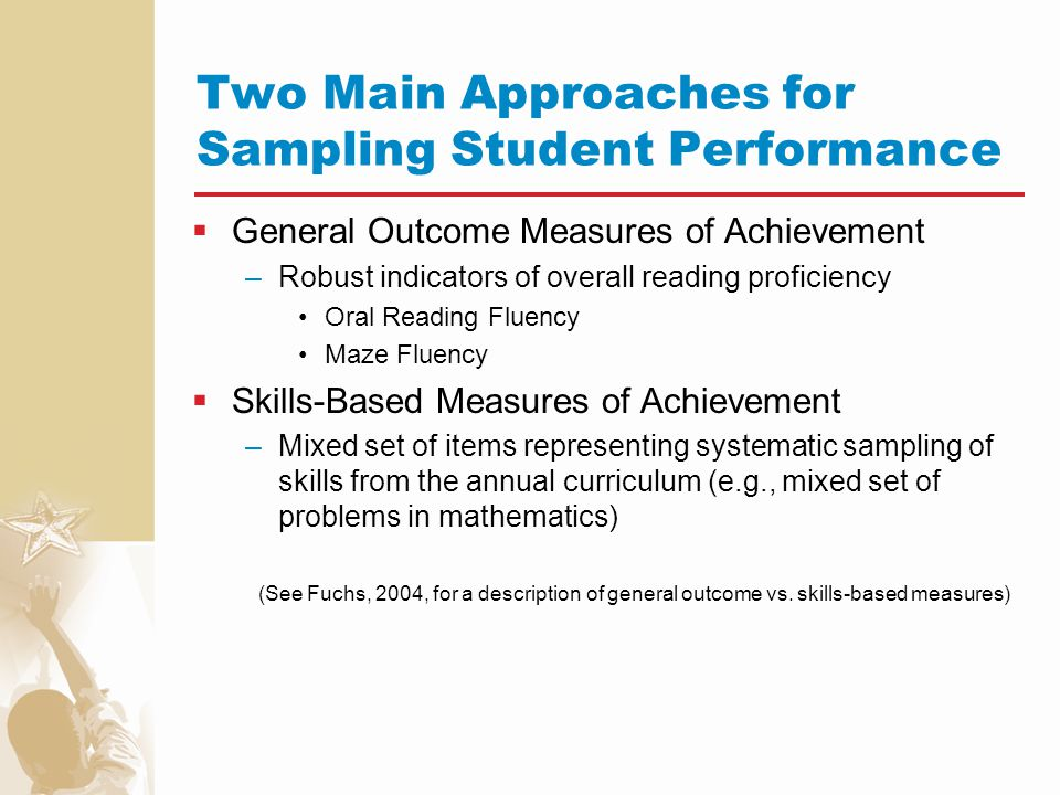 Two Main Approaches for Sampling Student Performance