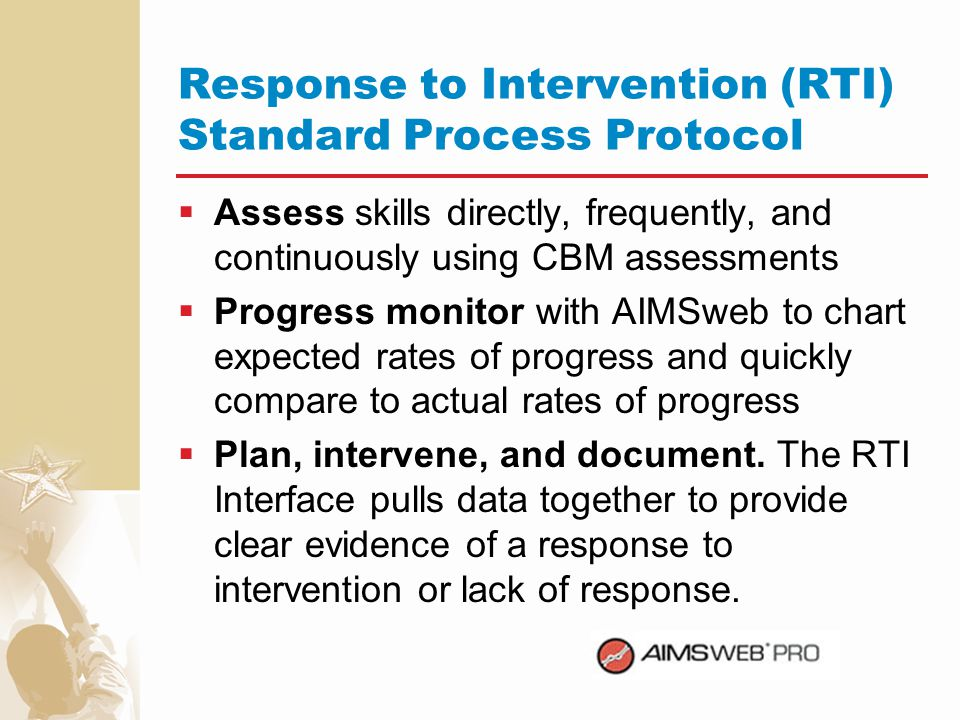 Response to Intervention (RTI) Standard Process Protocol