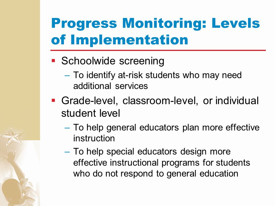 Progress Monitoring: Levels of Implementation