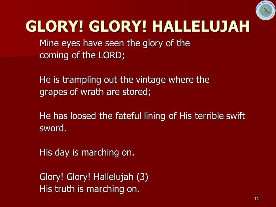 GLORY! GLORY! HALLELUJAH