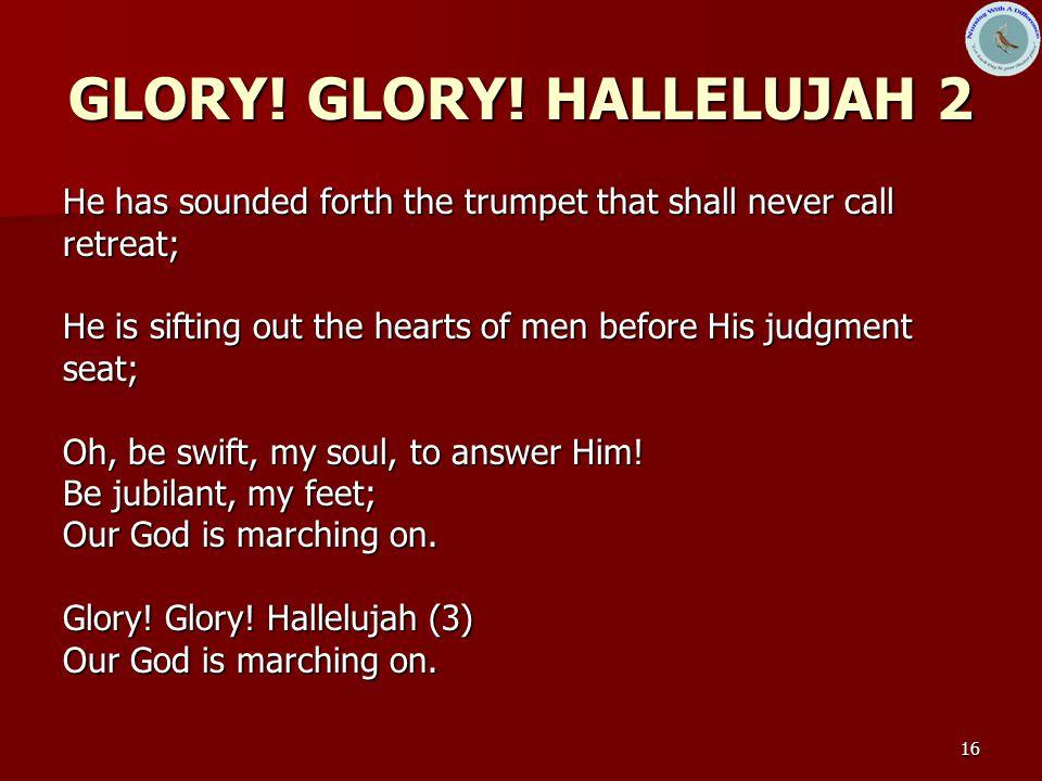 GLORY! GLORY! HALLELUJAH 2