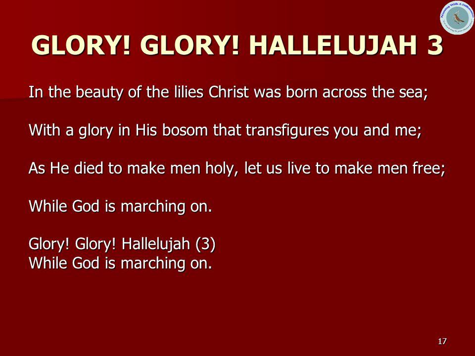 GLORY! GLORY! HALLELUJAH 3
