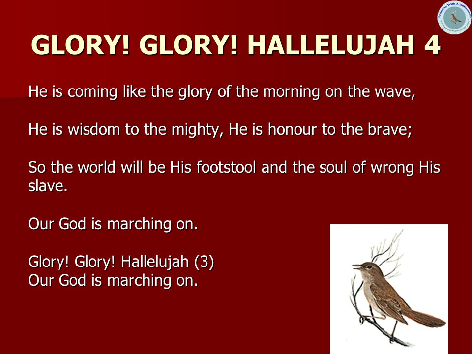 GLORY! GLORY! HALLELUJAH 4