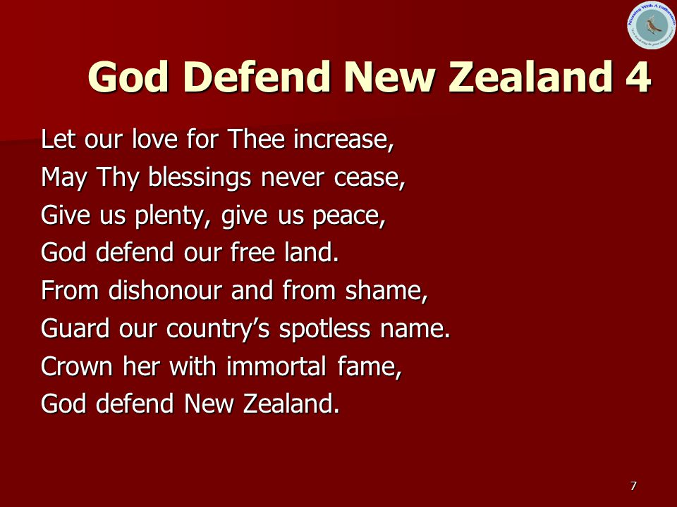 God Defend New Zealand 4 Let our love for Thee increase,