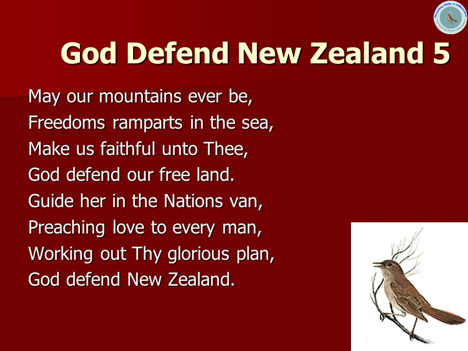 God Defend New Zealand 5 May our mountains ever be,