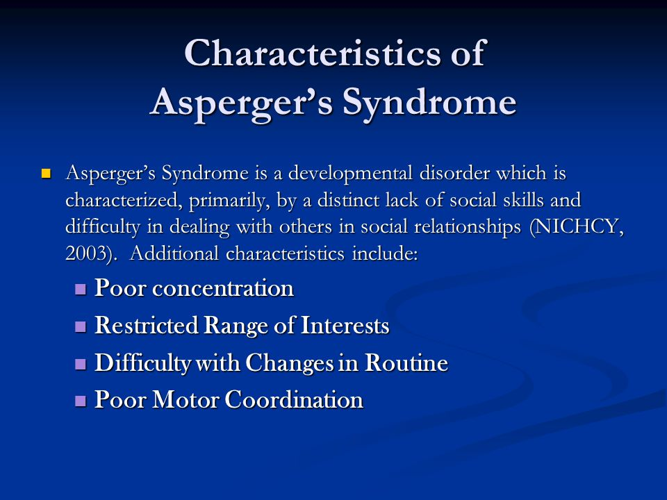 Characteristics of Asperger's Syndrome
