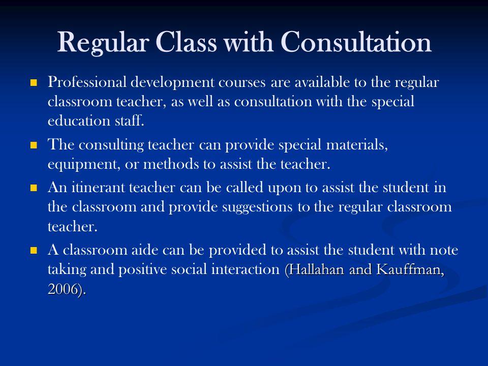 Regular Class with Consultation