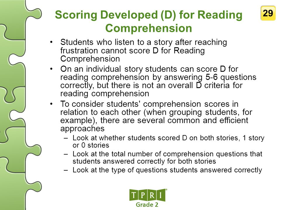 Scoring Developed (D) for Reading Comprehension