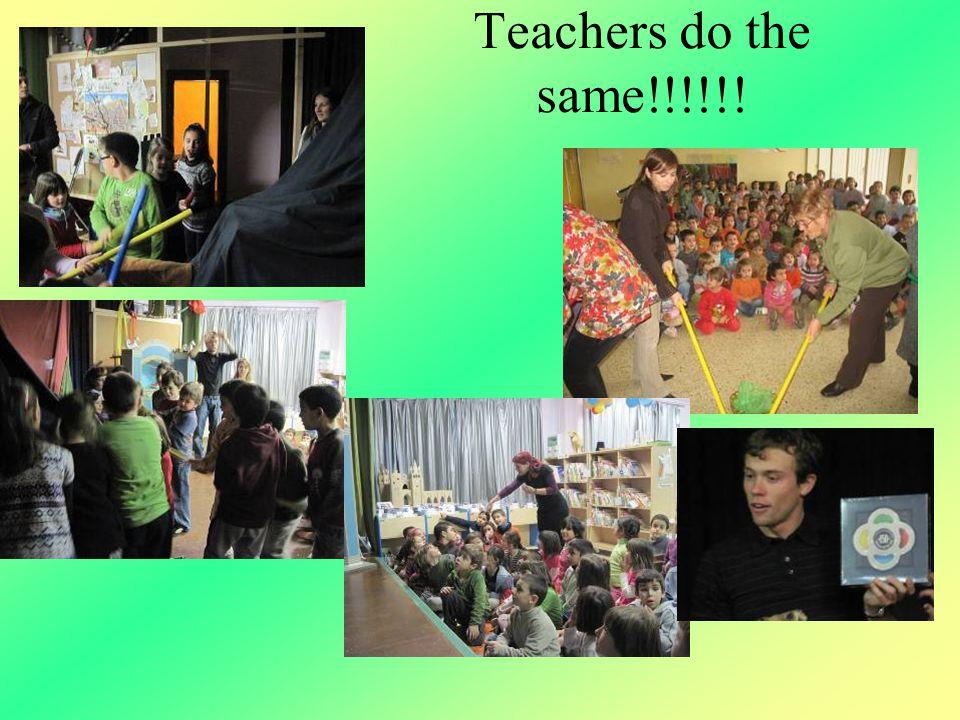 Teachers do the same!!!!!!