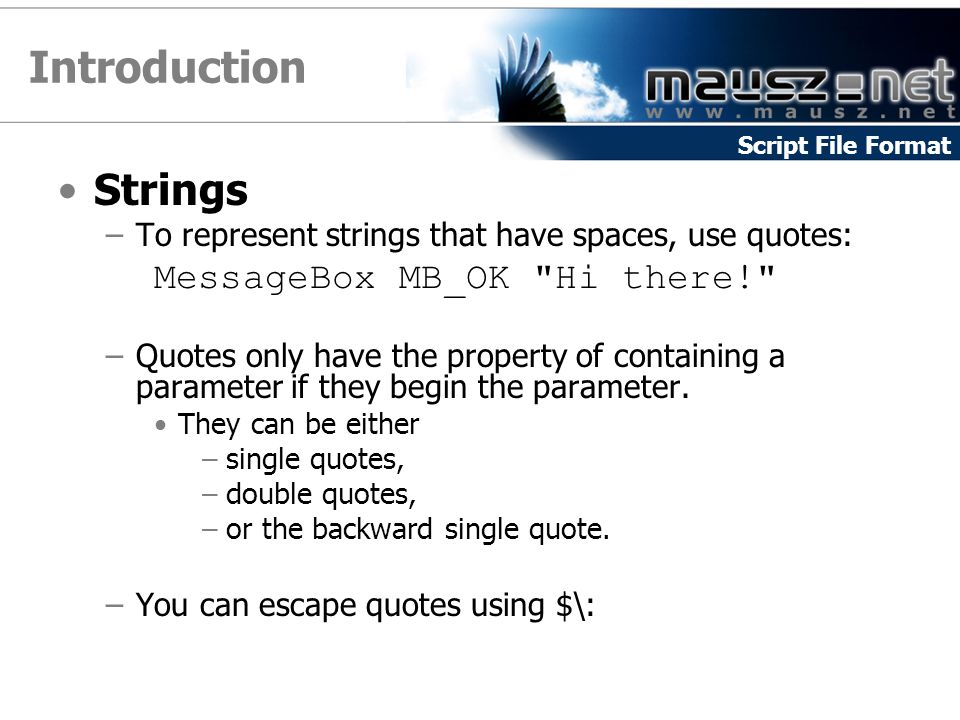 Introduction Strings MessageBox MB_OK Hi there!