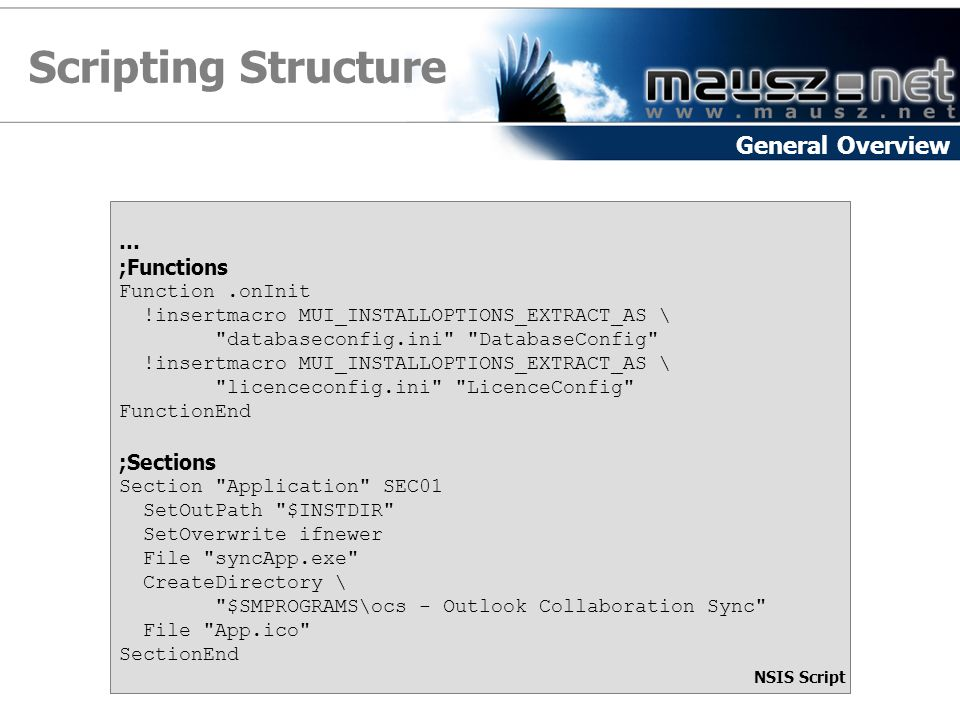 Scripting Structure General Overview … ;Functions ;Sections