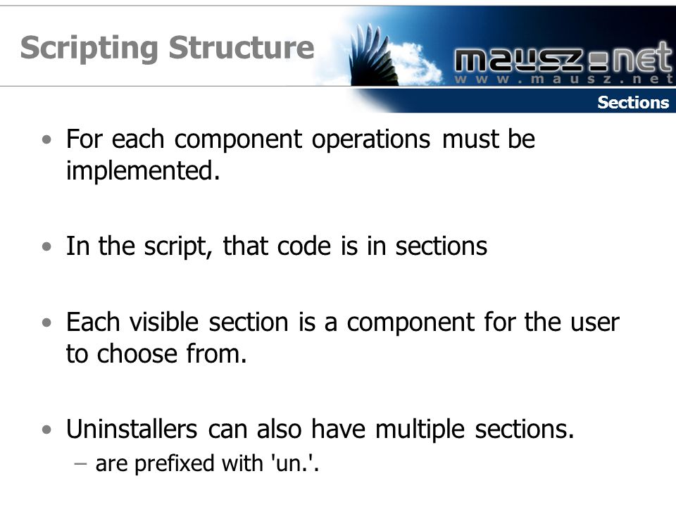 Scripting Structure For each component operations must be implemented.