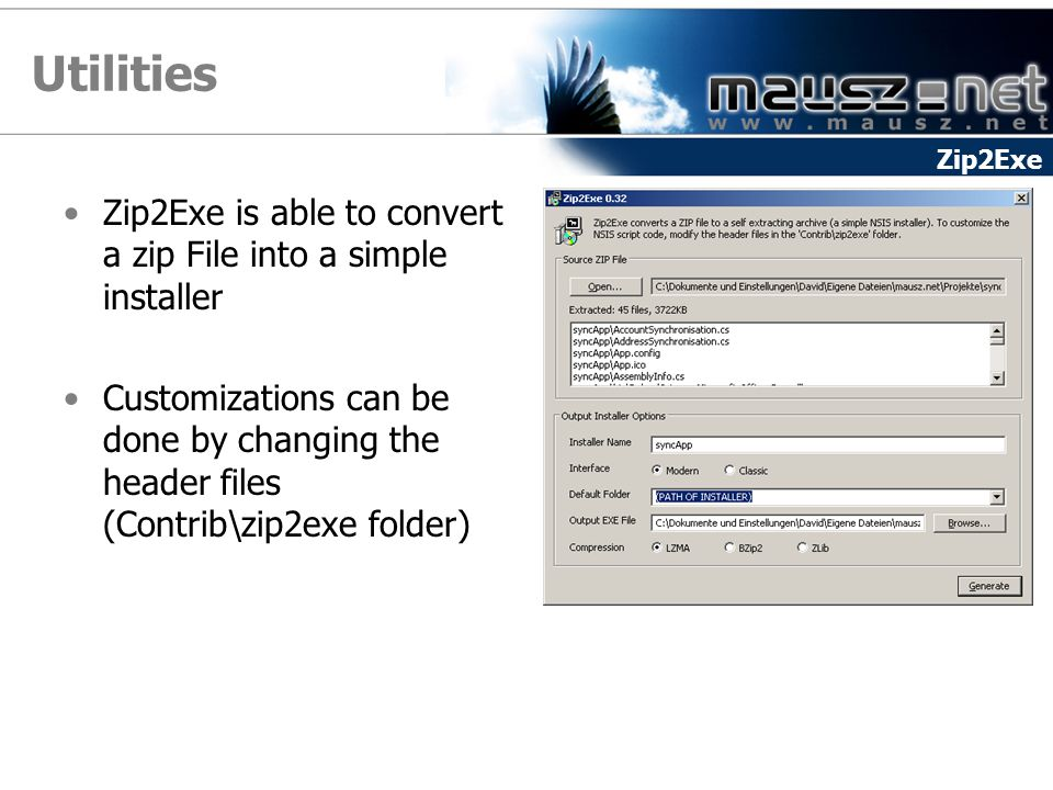 Utilities Zip2Exe. Zip2Exe is able to convert a zip File into a simple installer.