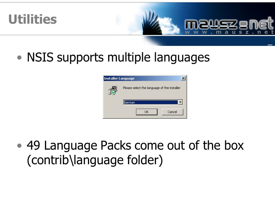 Utilities NSIS supports multiple languages