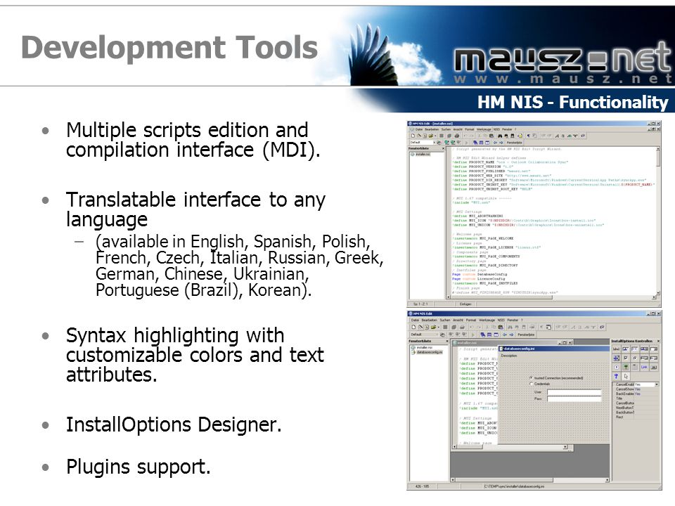 Development Tools HM NIS - Functionality. Multiple scripts edition and compilation interface (MDI).