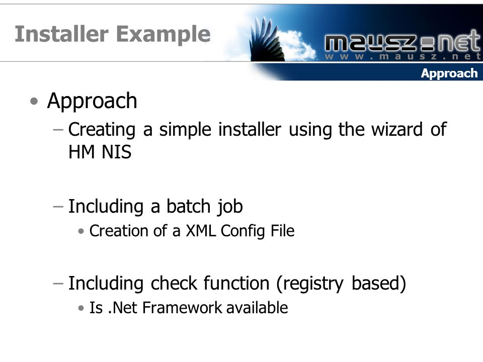 Installer Example Approach