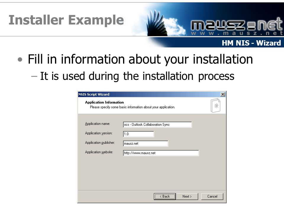 Installer Example Fill in information about your installation