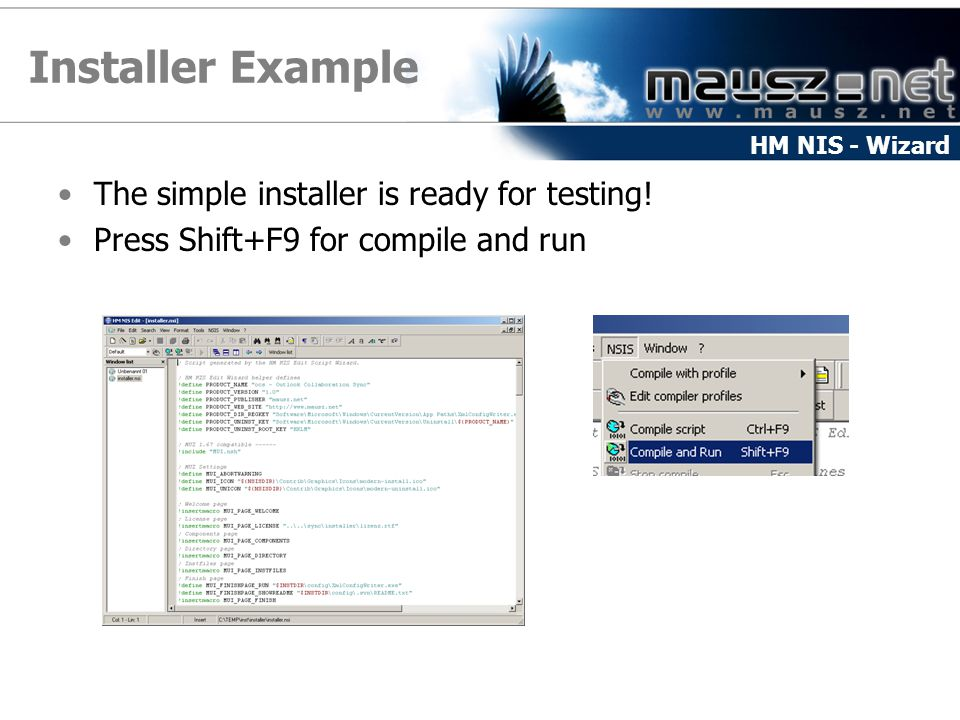 Installer Example The simple installer is ready for testing!