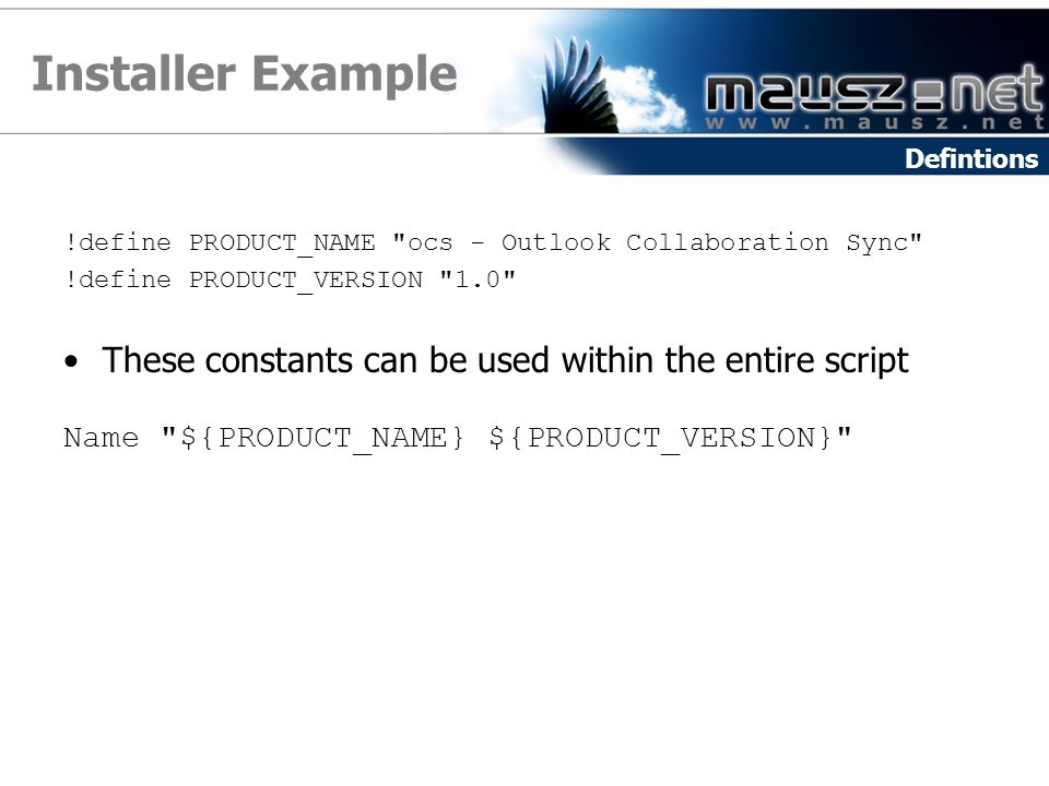 Installer Example These constants can be used within the entire script