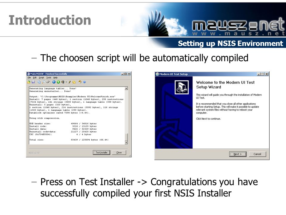 Introduction The choosen script will be automatically compiled