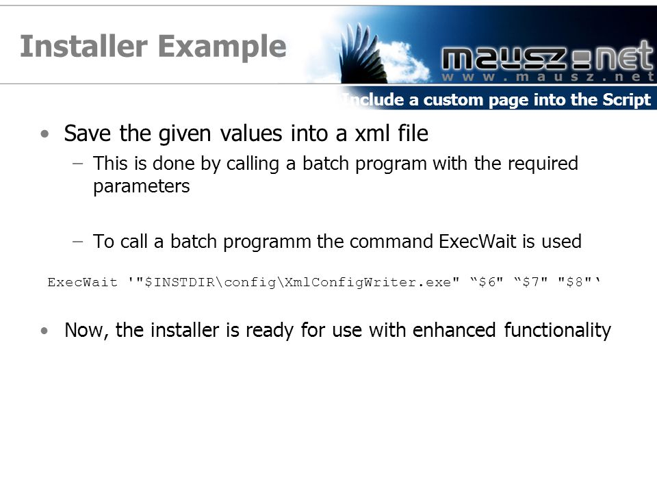 Installer Example Save the given values into a xml file