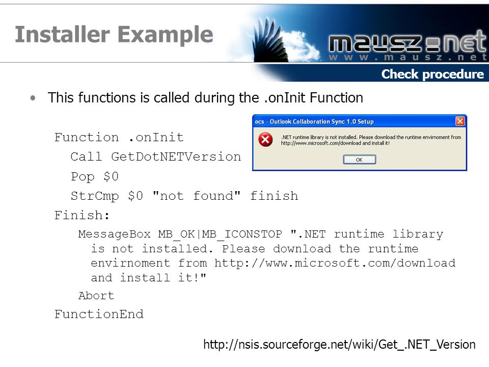 Installer Example This functions is called during the .onInit Function