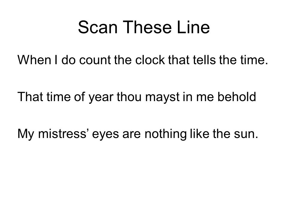 Scan These Line When I do count the clock that tells the time.