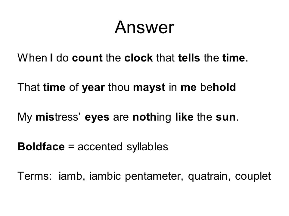 Answer When I do count the clock that tells the time.