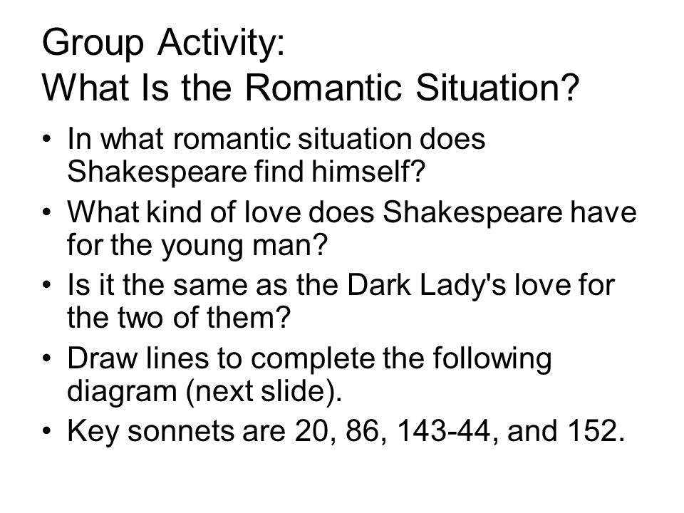 Group Activity: What Is the Romantic Situation