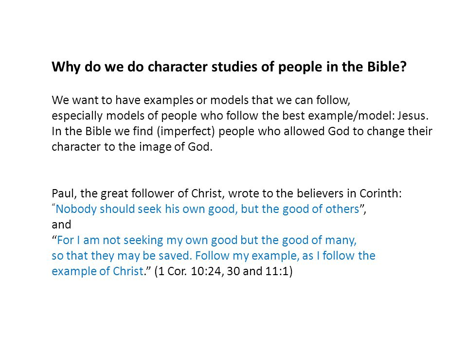 Why do we do character studies of people in the Bible