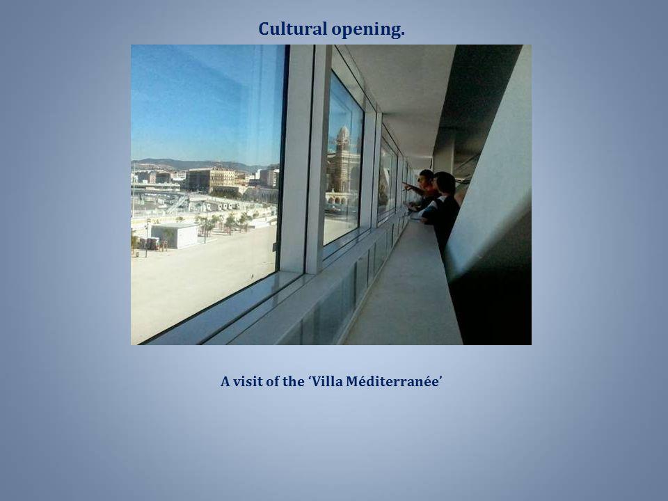 A visit of the 'Villa Méditerranée'