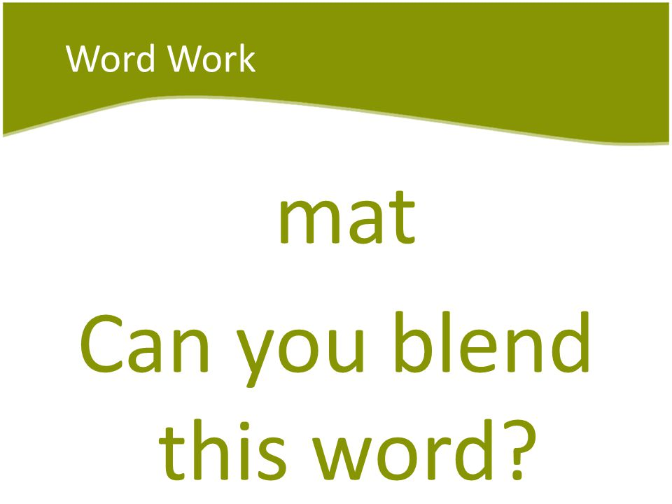 mat Can you blend this word
