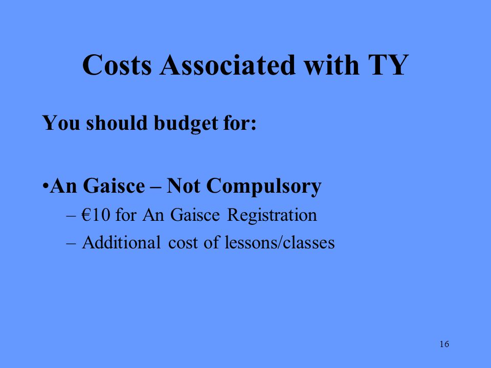 Costs Associated with TY