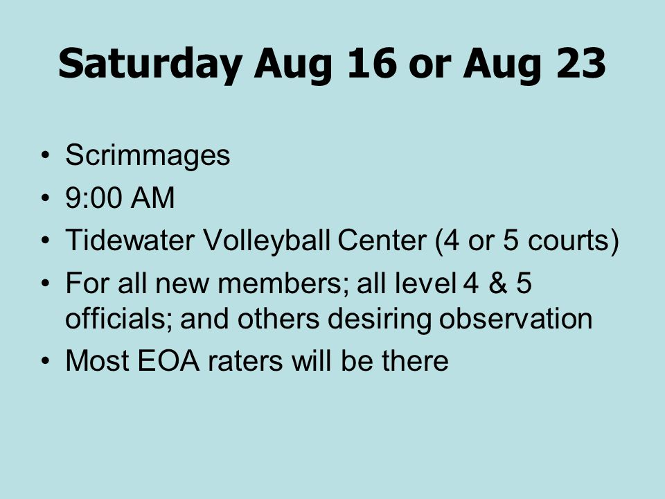 Saturday Aug 16 or Aug 23 Scrimmages 9:00 AM