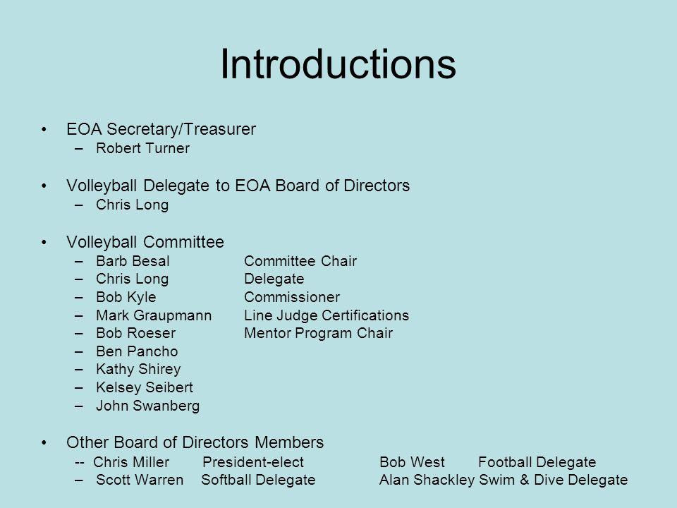 Introductions EOA Secretary/Treasurer