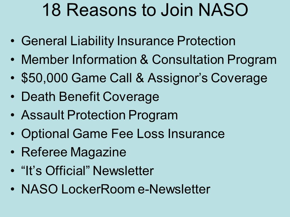 18 Reasons to Join NASO General Liability Insurance Protection