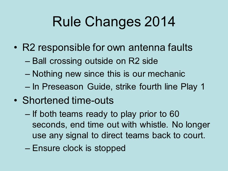 Rule Changes 2014 R2 responsible for own antenna faults