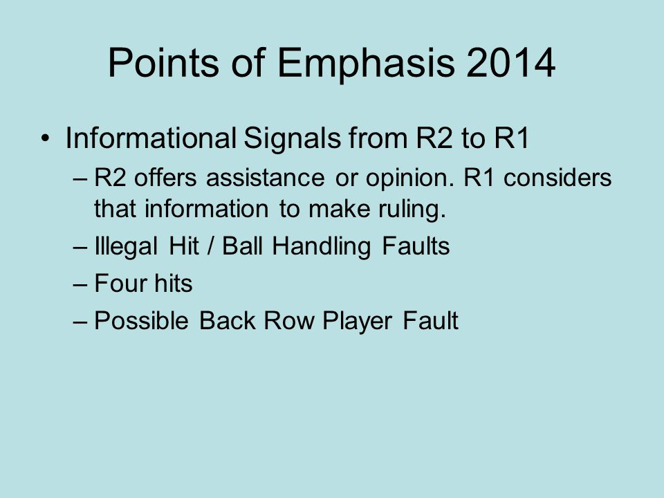 Points of Emphasis 2014 Informational Signals from R2 to R1