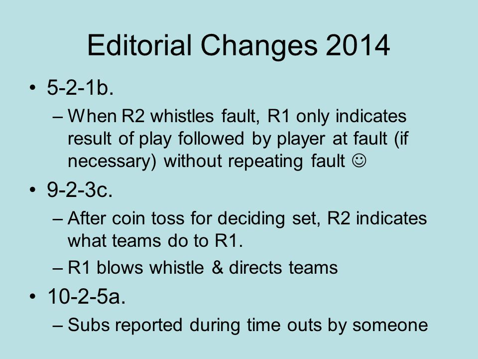 Editorial Changes 2014 5-2-1b. 9-2-3c. 10-2-5a.
