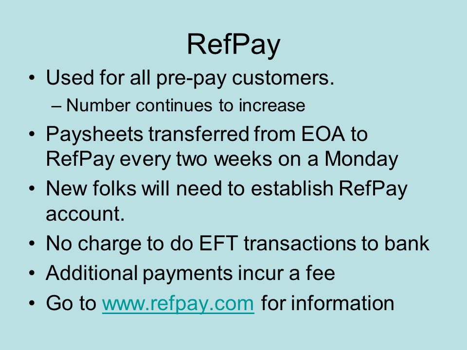 RefPay Used for all pre-pay customers.