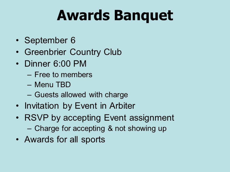 Awards Banquet September 6 Greenbrier Country Club Dinner 6:00 PM