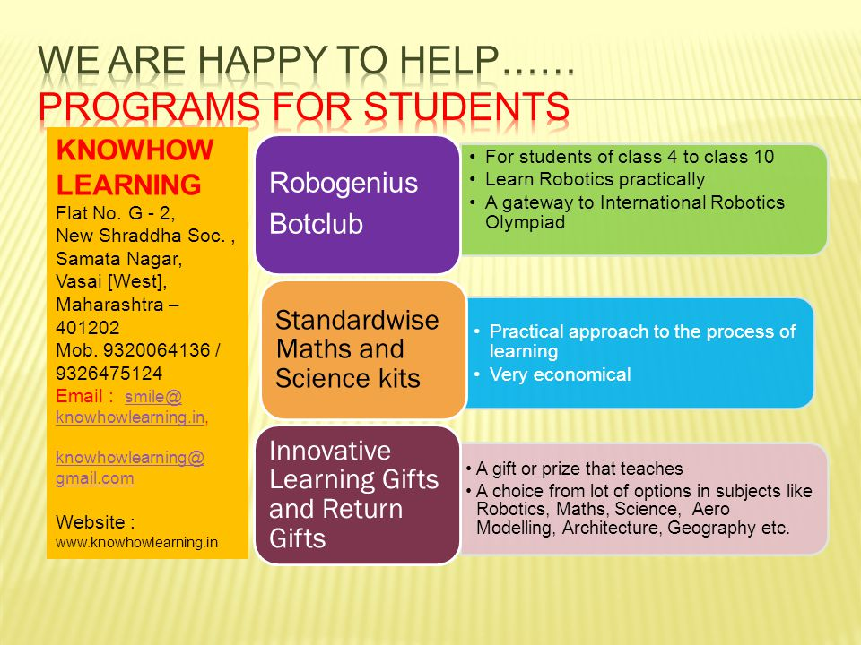 We are happy to help…… Programs for students