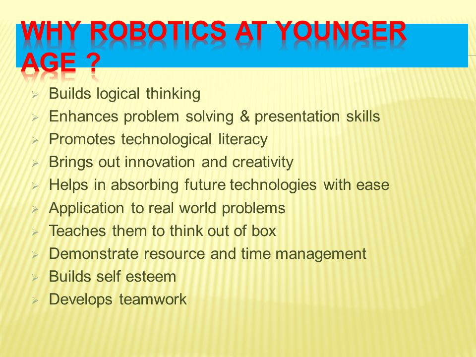 Why robotics at younger age