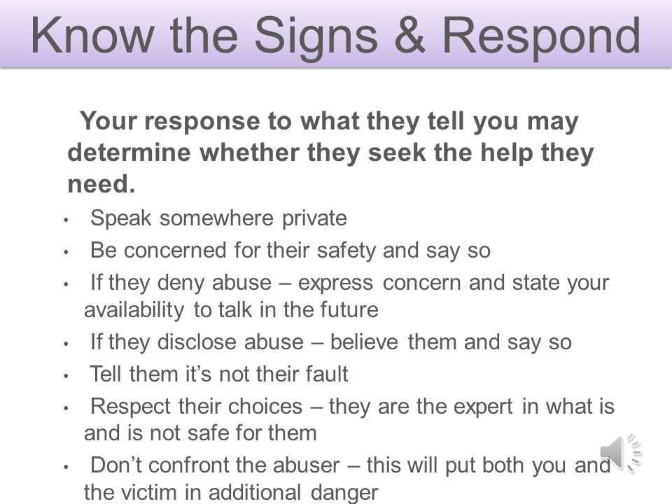 Know the Signs & Respond